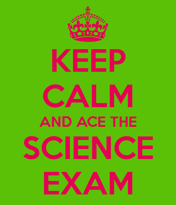keep-calm-and-ace-the-science-exam-2