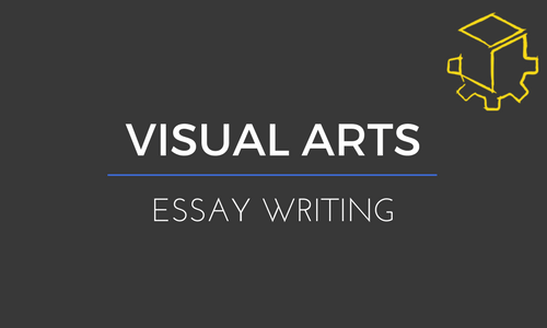 5 Tips For A Band 6 Visual Arts Essay
