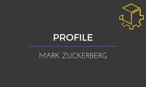 Mark Zuckerberg & His Key Behaviors