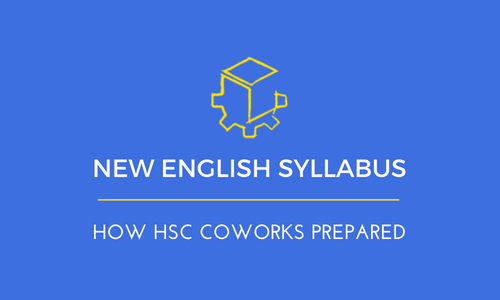 How HSC CoWorks Prepared for the New English Syllabus