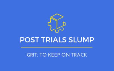 The Post Trials Slump