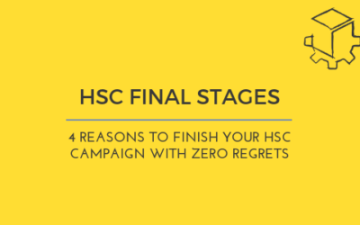 4 reasons to Finish Your HSC Campaign with Zero Regrets