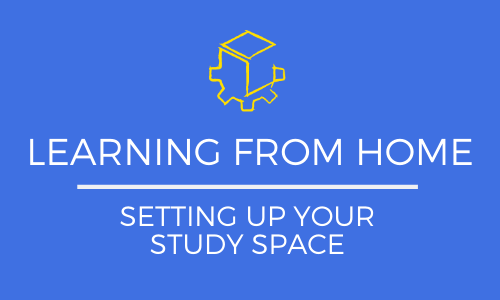 Learning from Home: How to Set Up Your At-Home Study Space
