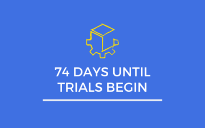 74 Days Until Trials Begin: What Is Your Plan?