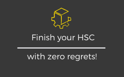 Finish your HSC with Zero Regrets!